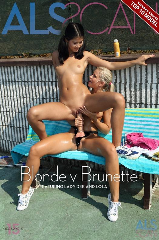 Blonde v Brunette with Lady Dee, Lola